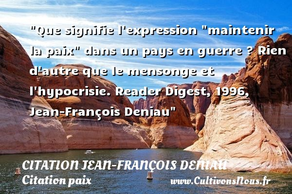 citation jean-françois deniau
