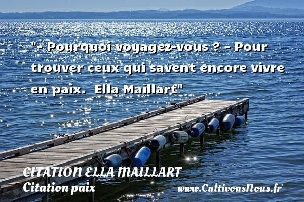 citation ella maillart