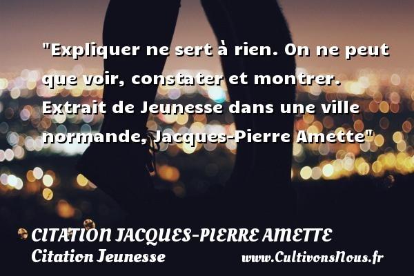 citation jacques-pierre amette