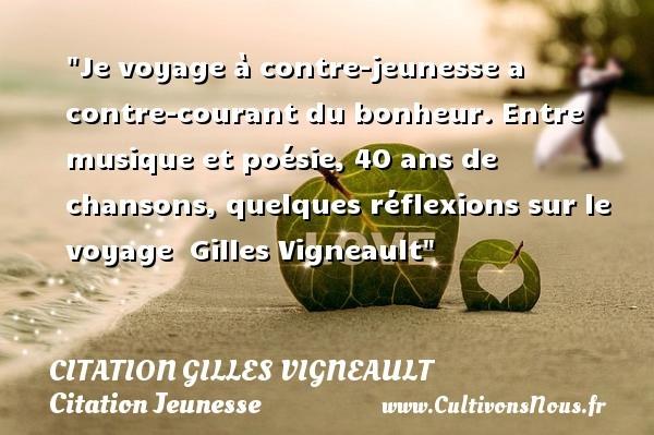 citation gilles vigneault
