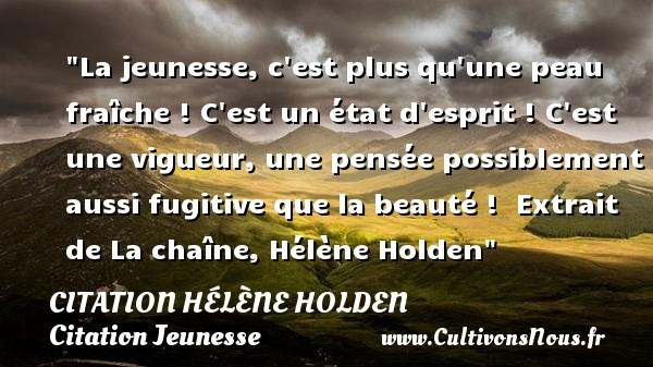 citation hélène holden