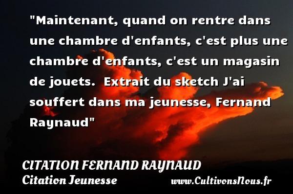 citation fernand raynaud