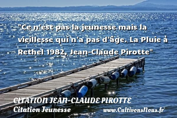 citation jean-claude pirotte