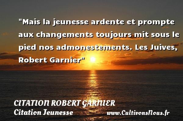 citation robert garnier