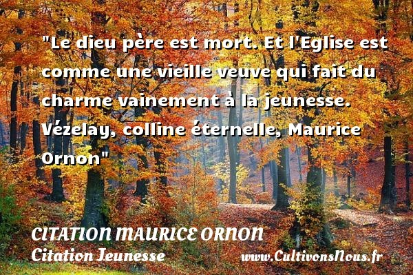 citation maurice ornon