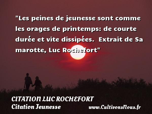 citation luc rochefort