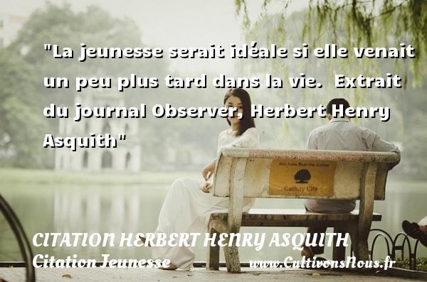 citation herbert henry asquith
