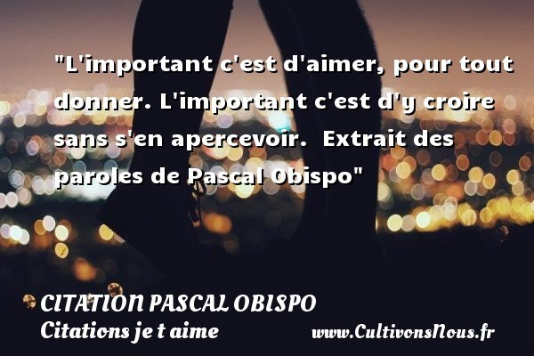citation pascal obispo