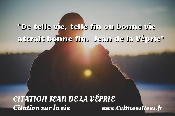 citation jean de la véprie