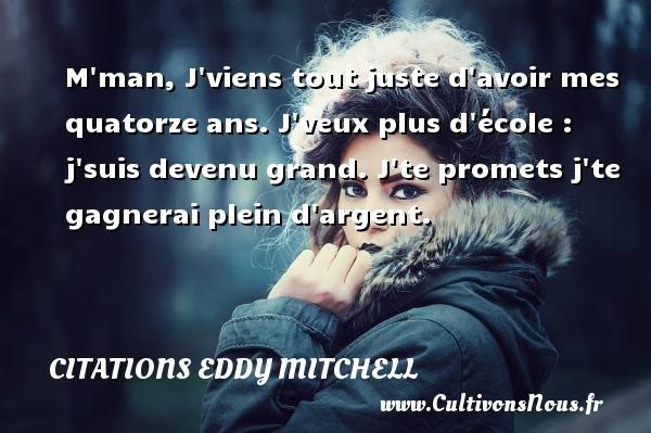 citations eddy mitchell