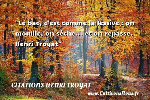 citations henri troyat