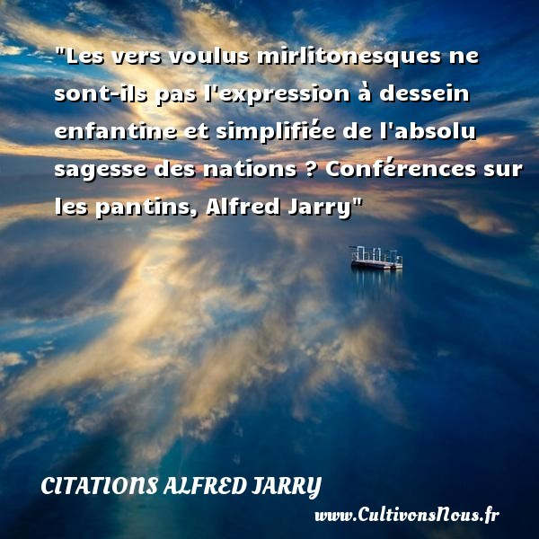 citations alfred jarry