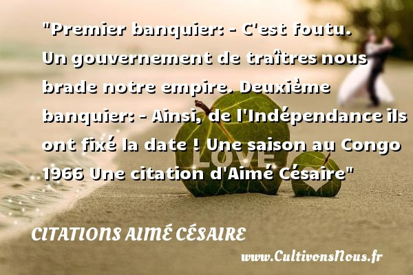 citations aimé césaire