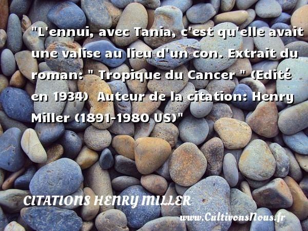 citations henry miller