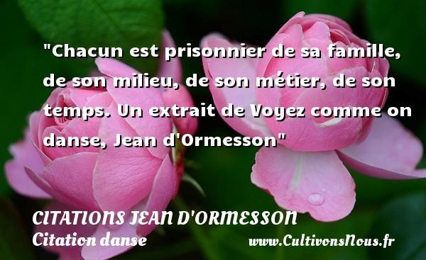 citations jean d'ormesson