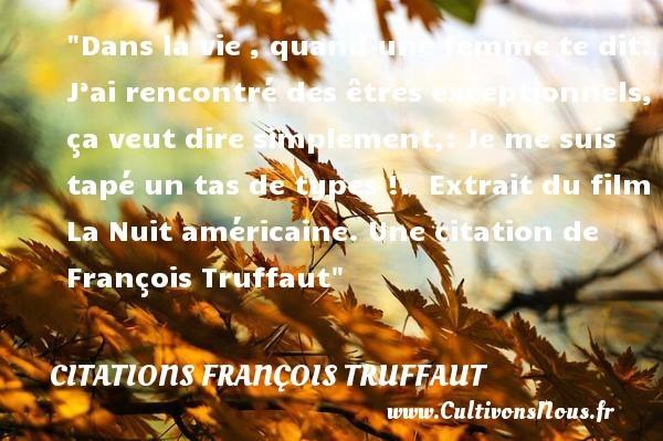 citations françois truffaut