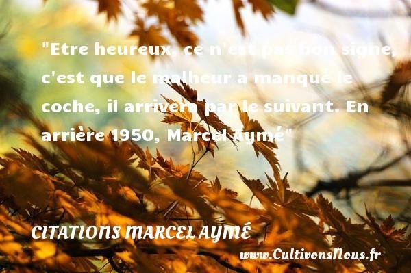 citations marcel aymé