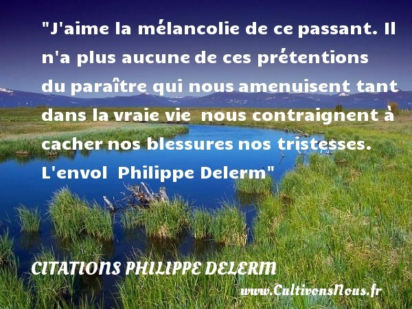 citations philippe delerm