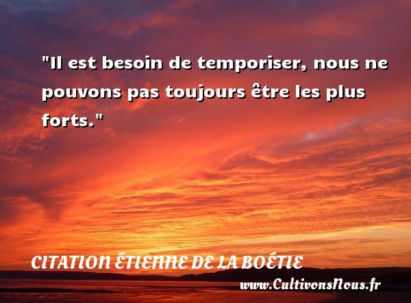 Citation étienne De La Boétie Cultivons Nous