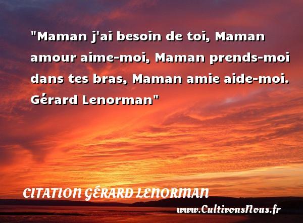 Maman Jai Besoin De Toi Citation Gérard Lenorman