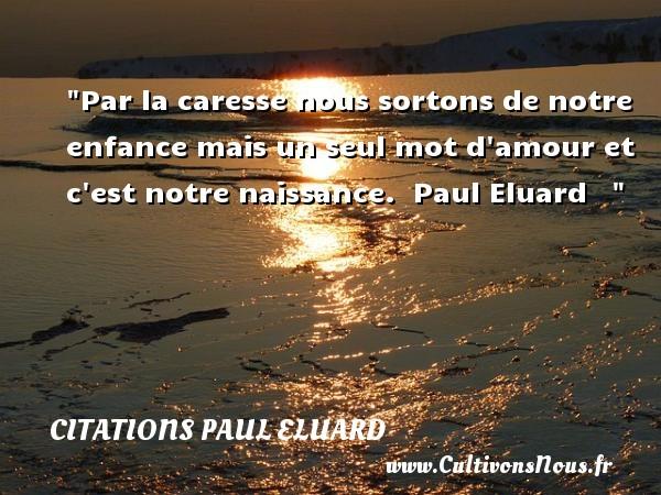 Citation Paul Eluard Les Citations De Paul Eluard