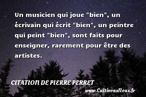 Un Musicien Qui Joue Bien Citation De Pierre Perret