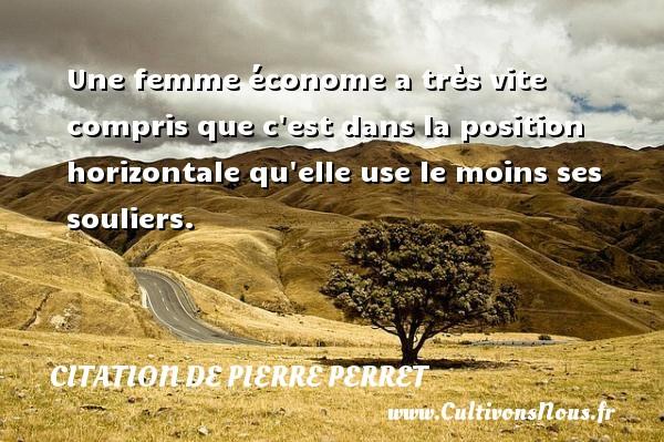 Une femme conome citation de pierre perret cultivons nous - Donnez nous des jardins pierre perret ...