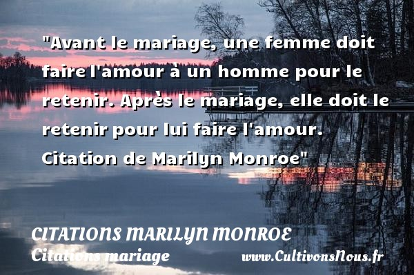 Avant Le Mariage Une Femme Doit Faire Citations Marilyn
