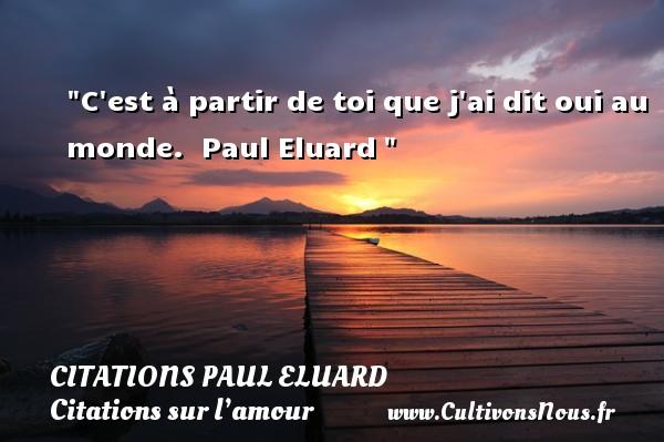 C Est à Partir Citations Paul Eluard Cultivons Nous
