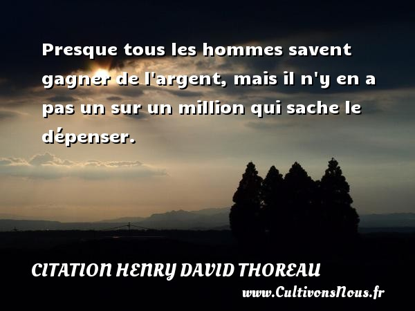 Citation Henry David Thoreau Les Citations De Henry David