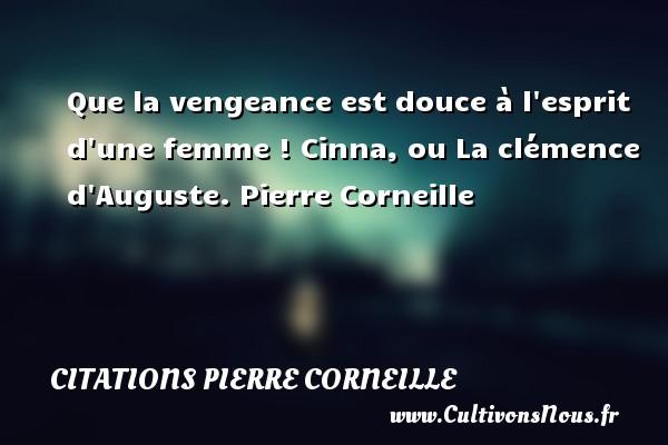 Que La Vengeance Est Douce à Citations Citations Pierre