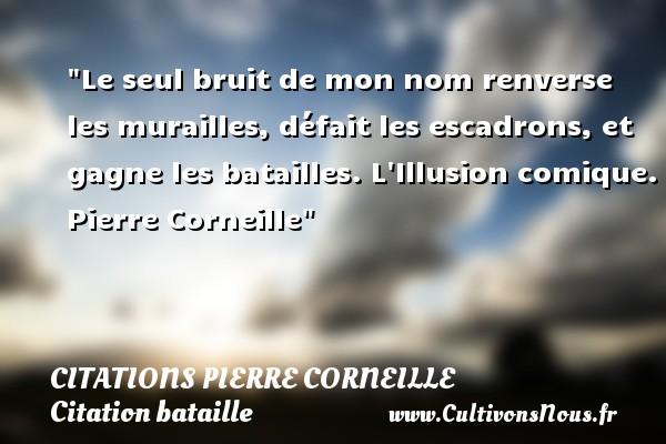 Citation Pierre Corneille Les Citations De Corneille