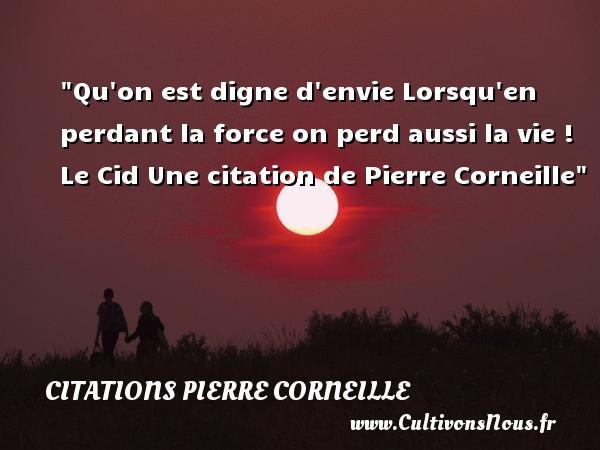 Qu On Est Digne D Envie Citations Citations Pierre