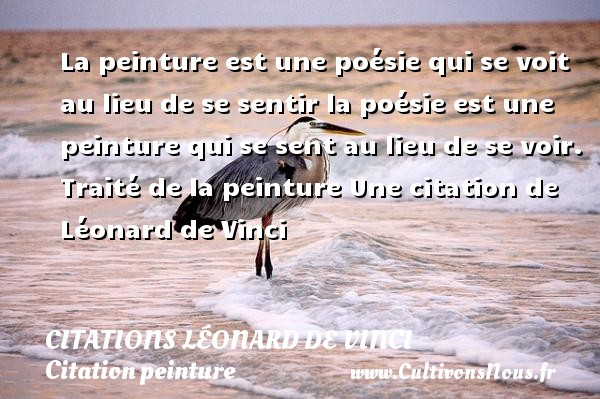 La Peinture Est Une Poesie Citations Leonard De Vinci Cultivons Nous