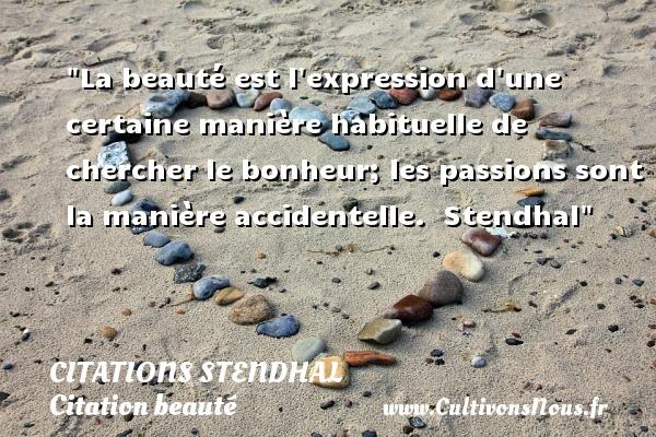 La Beauté Est L Expression Citations Stendhal Cultivons Nous