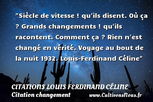 Siècle De Vitesse Qu Ils Citations Louis Ferdinand