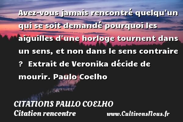 Avez Vous Jamais Rencontré Citations Paulo Coelho