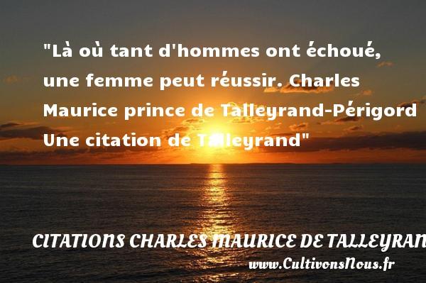 La Ou Tant D Hommes Ont Citations Citations Charles Maurice De