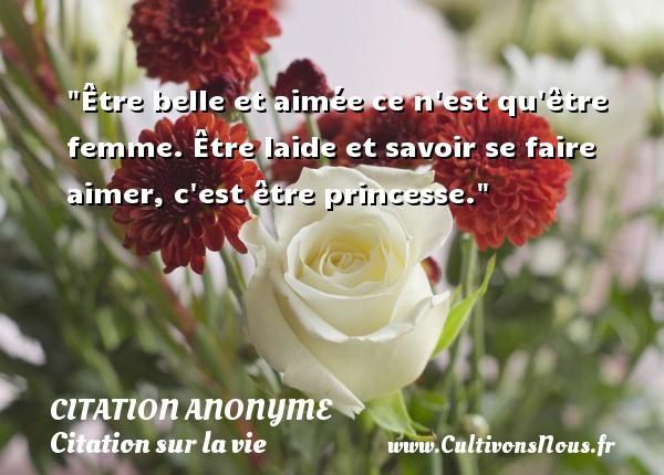 Etre Belle Et Aimee Ce N Est Citation Anonyme Cultivons Nous