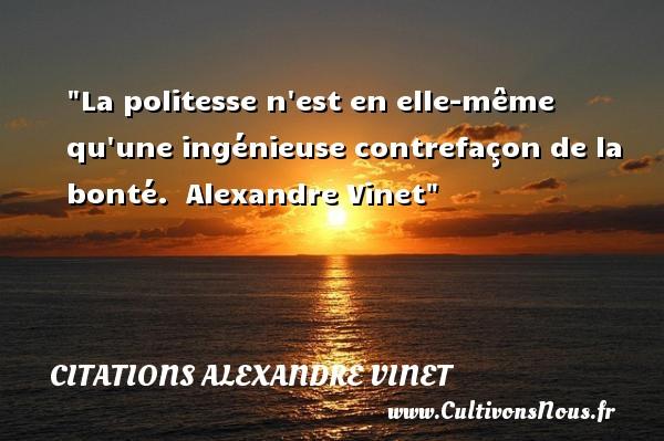 La Politesse N Est En Citations Alexandre Vinet