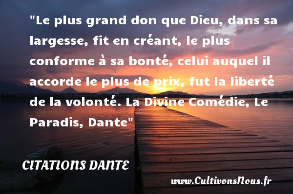 Le Plus Grand Don Que Dieu Citations Dante Cultivons Nous
