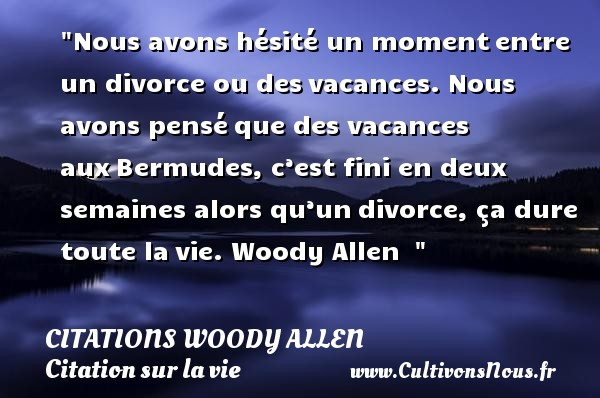Exceptionnel Citation Woody allen : Les citations de Woody allen - Cultivonsnous.fr AP07