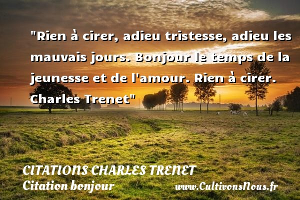 citation charles trenet les citations de charles trenet. Black Bedroom Furniture Sets. Home Design Ideas