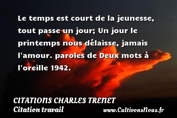 Le Temps Est Court De La Citations Citations Charles