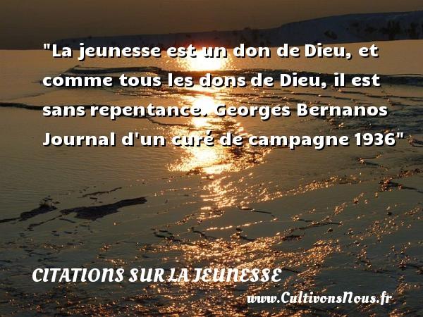 La Jeunesse Est Un Don De Citations Georges Bernanos Cultivons