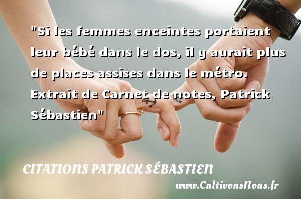 Préférence Citations Patrick Sébastien - Page 3 sur 3 - Cultivons nous HX85
