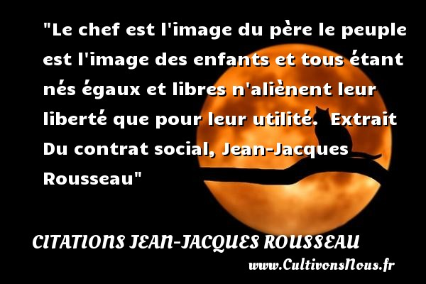 Le Chef Est L Image Du Père Citations Jean Jacques