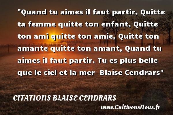 Citation blaise cendrars les citations de blaise cendrars - Quand faut il tailler les ifs ...
