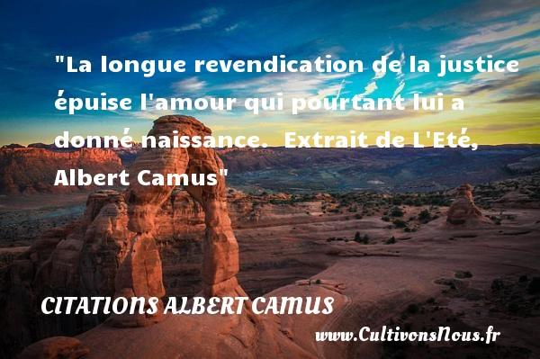 La Longue Revendication De La Citations Albert Camus