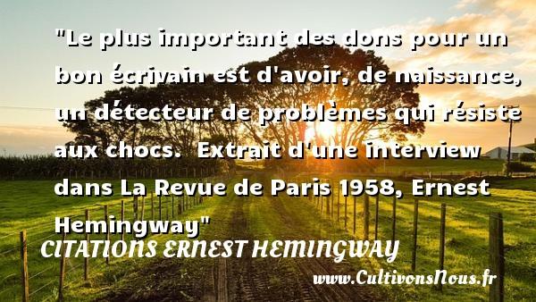 Le Plus Important Des Dons Pour Citations Ernest Hemingway